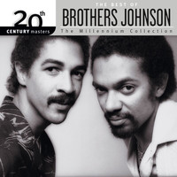The Brothers Johnson - 20th Century Masters: The Millennium Collection: Best Of Brothers Johnson