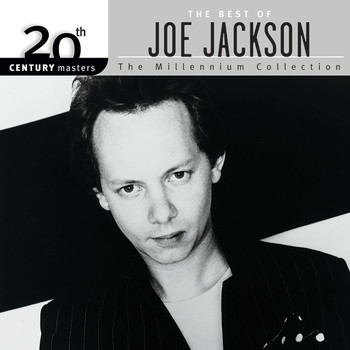 Joe Jackson - 20th Century Masters: The Millennium Collection: Best Of Joe Jackson
