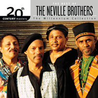 The Neville Brothers - 20th Century Masters : The Best Of The Neville Brothers (The Millennium Collection)