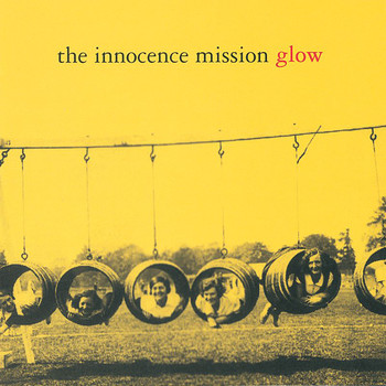 The Innocence Mission - Glow (Reissue)
