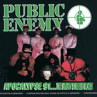 Public Enemy - Apocalypse 91… The Enemy Strikes Black (Explicit)