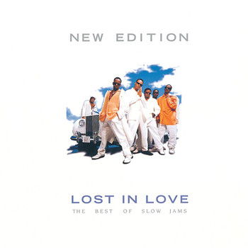 New Edition - Lost In Love: The Best Of Slow Jams (Reissue)