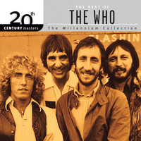 The Who - 20th Century Masters: The Millennium Collection: Best Of The Who