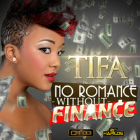 Tifa - No Romance Without Finance