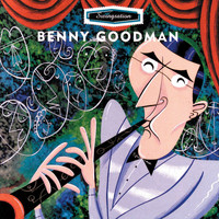 Benny Goodman - Swing-Sation: Benny Goodman
