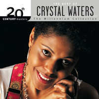 Crystal Waters - 20th Century Masters: The Millennium Collection: Best Of Crystal Waters