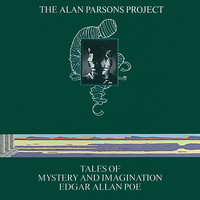 The Alan Parsons Project - Tales Of Mystery And Imagination - Edgar Allan Poe (1987 Remix)