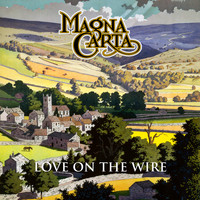 Magna Carta - Love on the Wire - BBC Sessions, Live & Beyond