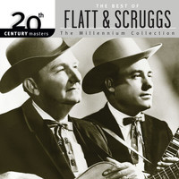 Lester Flatt - 20th Century Masters: The Best Of Flatt & Scruggs - The Millennium Collection