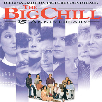 Soundtrack - The Big Chill: 15th Anniversary