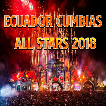 Various Artists - Ecuador Cumbias All Stars 2018