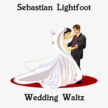 Sebastian Lightfoot - Wedding Waltz