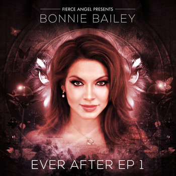 Bonnie Bailey - Ever After EP 1