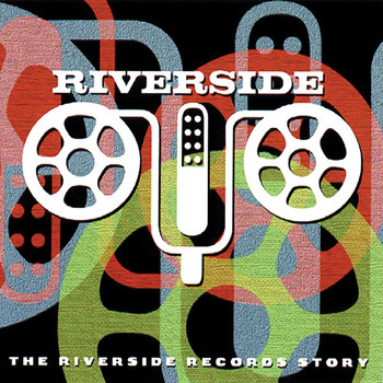 Various Artists - The Riverside Records Story