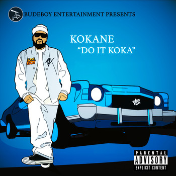 Kokane - Do It Koka (Explicit)