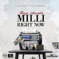 Munga Honorable - Milli Right Now (Explicit)