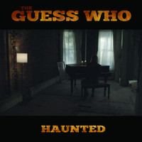 The Guess Who - Haunted