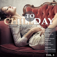 Various Artists - Chill Today, Vol. 3 (Relaxing Moments with Chillout Lounge Ambient Downbeat Tunes)