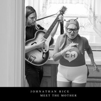 Johnathan Rice - Meet the Mother