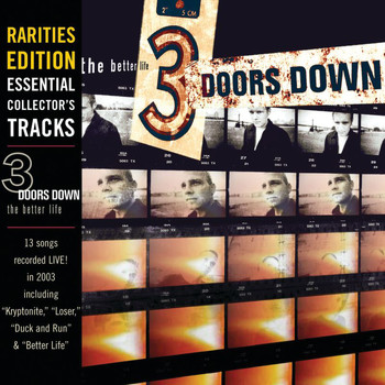 3 Doors Down - The Better Life (Rarities Edition)