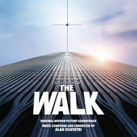 Alan Silvestri - The Walk (Original Motion Picture Soundtrack)