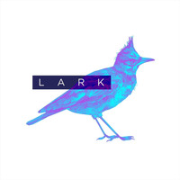 Lark - Invisible Things