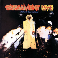 Parliament - Live: P Funk Earth Tour