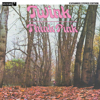 Twink - Think Pink (Expanded Stereo Edition)