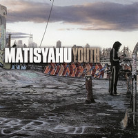 Matisyahu - Youth EP