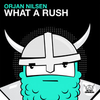 Orjan Nilsen - What A Rush