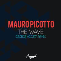 Mauro Picotto - The Wave (George Acosta Remix)