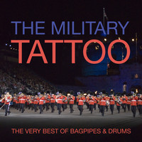 Various - The Military Tattoo - The Very Best Of Bagpipes & Drums