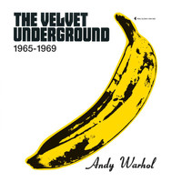 The Velvet Underground - Peel Slowly And See 1965-1969
