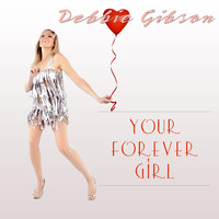 Debbie Gibson - Your Forever Girl