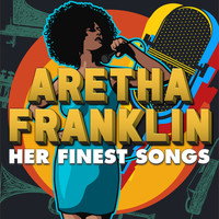 Aretha Franklin - ARETHA FRANKLIN - HER FINEST SONGS