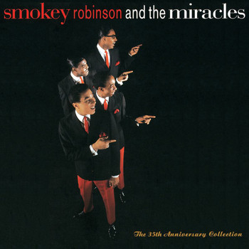 Smokey Robinson & The Miracles - The 35th Anniversary Collection
