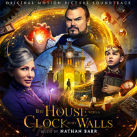 Nathan Barr - The House With a Clock in Its Walls (Original Motion Picture Soundtrack)