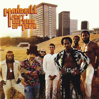 Mandrill - Just Outside Of Town