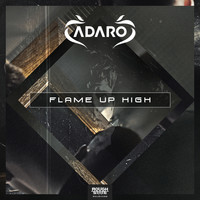 Adaro - Flame Up High