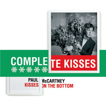 Paul McCartney - Kisses On The Bottom - Complete Kisses