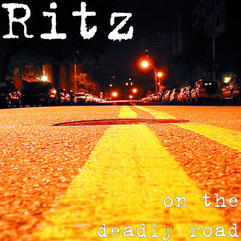 Ritz - On the Deadly Road