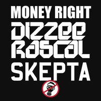 Dizzee Rascal - Money Right (Explicit)