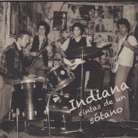 Indiana - Cintas De Un Sótano (Remastered Edition)