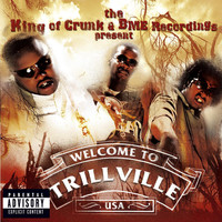 Trillville - Welcome to Trillville Usa (Explicit)