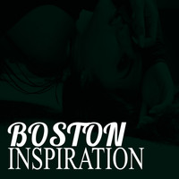 Boston - Inspiration