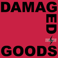 Various Artists - Damaged Goods (1988-2018) (Explicit)