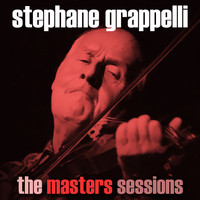 Stéphane Grappelli - The Masters Sessions