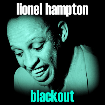 Lionel Hampton - Blackout