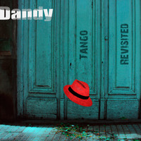 Dandy - Tango Revisited