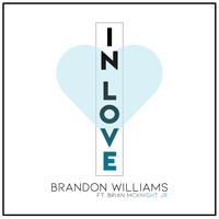 Brandon Williams - In Love